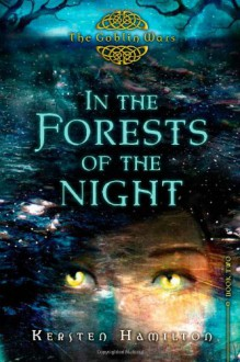 In the Forests of the Night - Kersten Hamilton