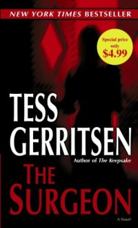 The Surgeon (Jane Rizzoli & Maura Isles, #1) - Tess Gerritsen
