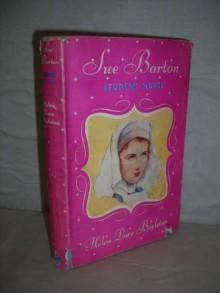 Sue Barton, Student Nurse - Helen Dore Boylston