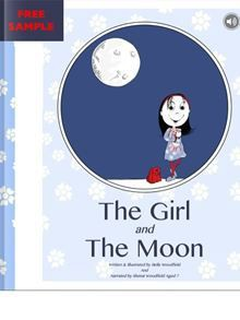 The Girl and The Moon: Free Sample - Bella Woodfield