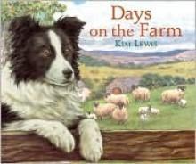 Days on the Farm (5 Stories) - Kim Lewis
