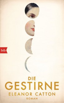 Die Gestirne - Eleanor Catton,Melanie Walz