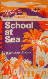 School At Sea - Kathleen Fidler