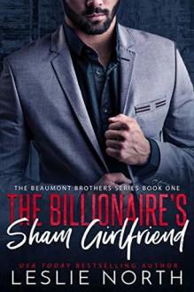 The Billionaire's Sham Girlfriend - Leslie North
