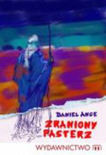 Zraniony pasterz - Ange Daniel