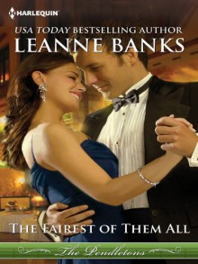 The Fairest of Them All (The Pendletons Book 1) - Leanne Banks