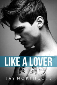 Like a Lover - Jay Northcote