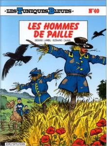 Les hommes de paille - Raoul Cauvin, Willy Lambil