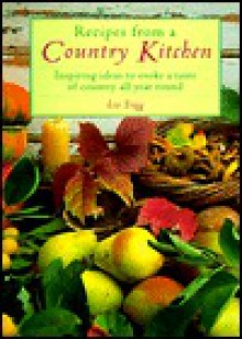 Recipes from a Country Kitchen - Liz Trigg