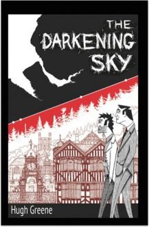 The Darkening Sky - Hugh Greene