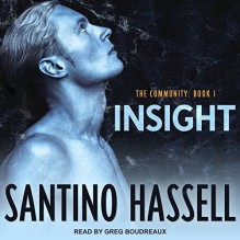 Insight - Santino Hassell,Greg Boudreaux