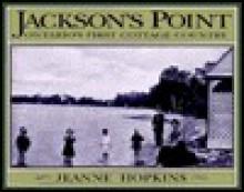 Jackson's Point - Jeanne Hopkins