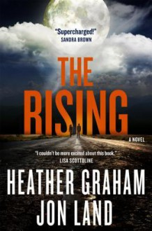 The Rising: A Novel - Heather Graham,Jon Land