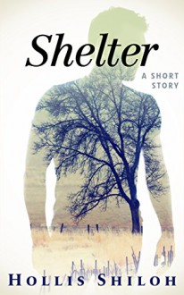 Shelter (shifters and partners Book 7) - Hollis Shiloh