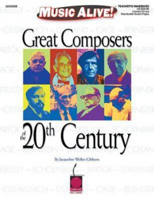 Great Composers of the 20th Century - Jacqueline Wollan Gibbons