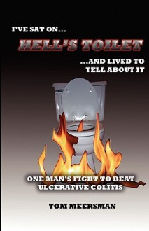 Hell's Toilet - Tom Meersman