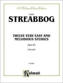 Streabbog 12 Very E-Z Studies (Op.63) (Kalmus Edition) - Louis Streabbog