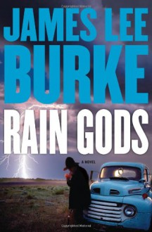 Rain Gods - James Lee Burke