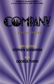 Company: A Musical Comedy - Stephen Sondheim, George Furth
