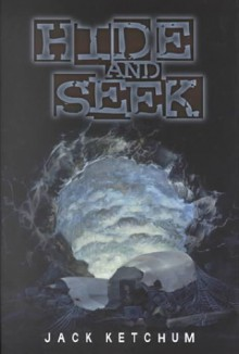 Hide and Seek - Jack Ketchum