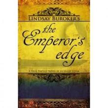 The Emperor's Edge (The Emperor's Edge #1) - Lindsay Buroker