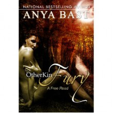 Fury (Otherkin, #1) - Anya Bast
