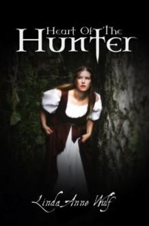 Heart of the Hunter - Linda Anne Wulf