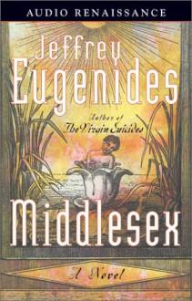 Middlesex: A Novel (Audio) - Jeffrey Eugenides