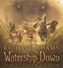 Watership Down [Audiobook, Unabridged] [Audio CD] - Richard Adams (Author) Ralph Cosham (Reader)