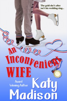 An Inconvenient Wife - Katy Madison