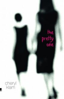 The Pretty One - Cheryl Klam
