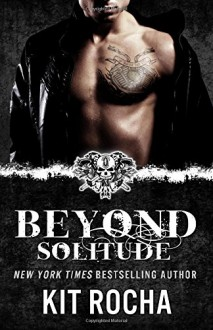 Beyond Solitude: Beyond #4.5 - Kit Rocha