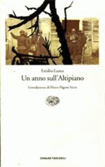 Un anno sull'altipiano - Emilio Lussu, Mario Rigoni Stern