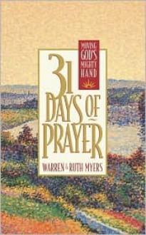 31 Days of Prayer - Warren Myers, Ruth Myers