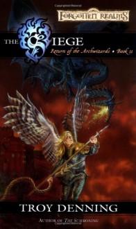 The Siege - Troy Denning