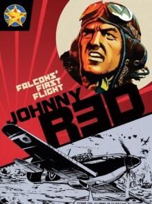 Johnny Red: Falcons' First Flight - Joe Colquhoun