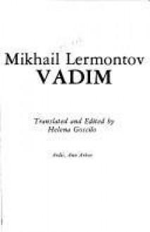 Vadim - Mikhail Lermontov