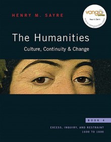 The Humanities, Book 4: Culture, Continuity, & Change [With Access Code] - Henry Sayre