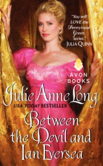 Between the Devil and Ian Eversea - Julie Anne Long