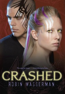 Crashed - Robin Wasserman