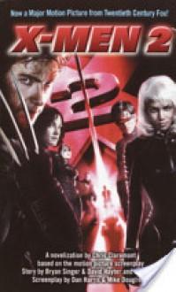 X-Men 2 - Chris Claremont