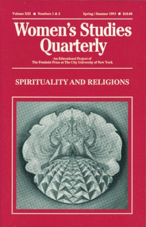 Women's Studies Quarterly (93:1-2): Spirituality and Religions - Jo Gillikin, Anne Llewellyn Barstow