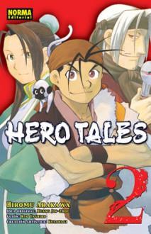 Hero Tales #02 - Hiromu Arakawa