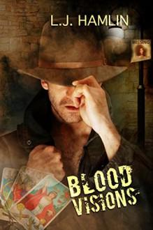 Blood Visions - V. L. Hamlin