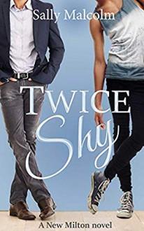 Twice Shy - Sally Malcolm
