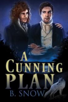 A Cunning Plan - B. Snow