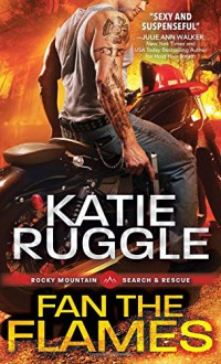 Fan the Flames (Search and Rescue) - Katie Ruggle
