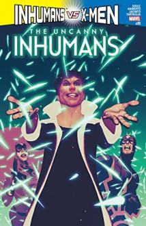 Uncanny Inhumans (2015-) #20 - Charles Soule,Ario Anindito,Frazer Irving,Scott Wilson,Lee Garbett