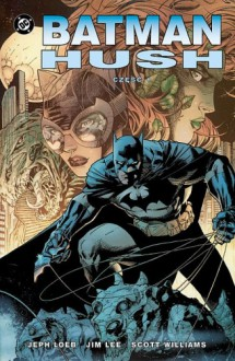 Batman: Hush - 1 - Jeph Loeb, Jim Lee