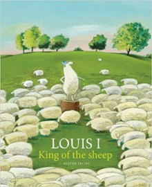 Louis I, King of the Sheep - Olivier Tallec